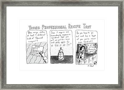 Young Professional Recipe Test Framed Print by Roz Chast