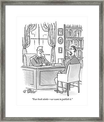 Your Book Stinks - We Want To Publish It Framed Print