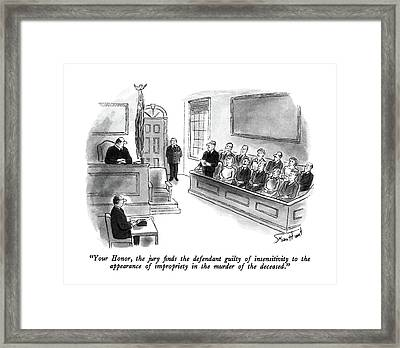 Your Honor, The Jury Finds The Defendant Guilty Framed Print by Stan Hunt