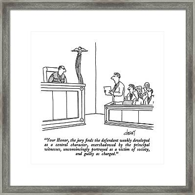 Your Honor, The Jury Finds The Defendant Weakly Framed Print by Tom Cheney