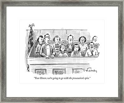 Your Honor, We're Going To Go Framed Print by Mike Twohy