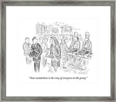 Your Metabolism Is The Envy Of Everyone At This Framed Print by Edward Koren