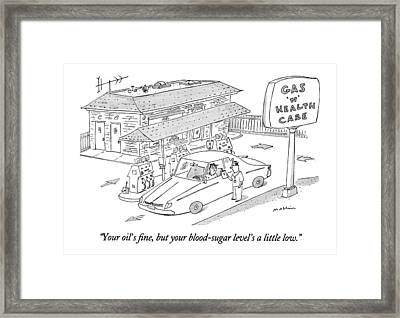 Your Oil's Fine Framed Print by Michael Maslin