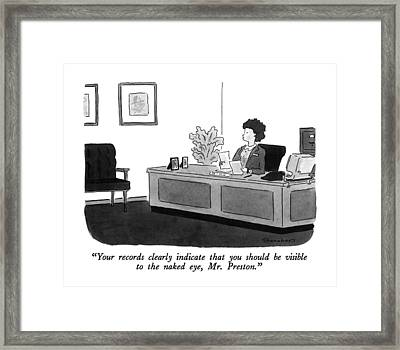 Your Records Clearly Indicate That Framed Print