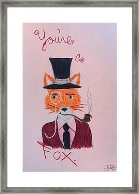You're A Fox Framed Print by Jessica Sanders