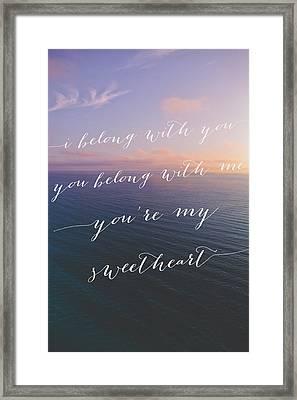 You're My Sweetheart Framed Print by Ariane Moshayedi