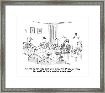 You're On The Forty-ninth Floor Now Framed Print by Jack Ziegler