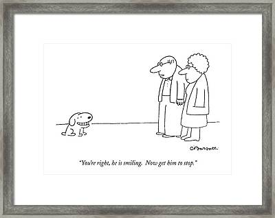 You're Right Framed Print