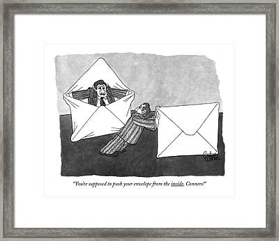 You're Supposed To Push Your Envelope Framed Print