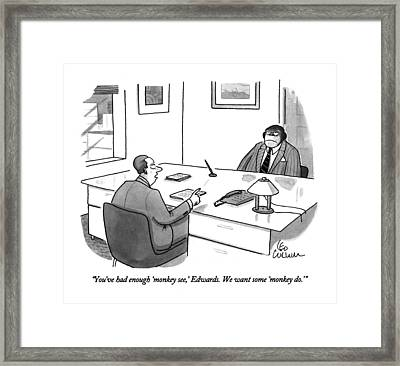 You've Had Enough 'monkey See Framed Print by Leo Cullum