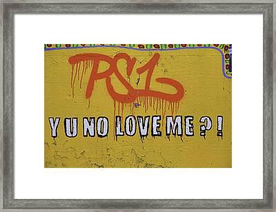 Yu No Love Me Framed Print by E Osmanoglu