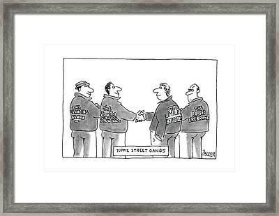 Yuppie Street Gangs Framed Print by Jack Ziegler