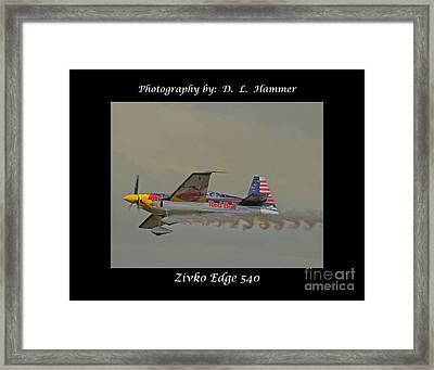 Zivko Edge 540 Framed Print by Dennis Hammer