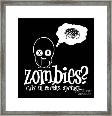 Zombies In Eureka Springs Black And White Framed Print