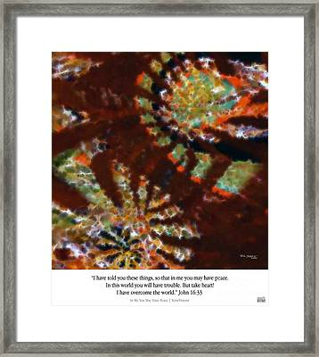 In Me You May Have Peace. Christian Art Poster Framed Print by Mark Lawrence