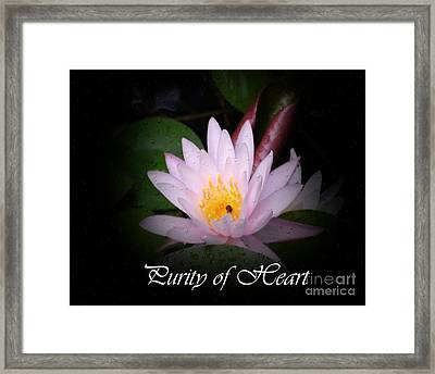 Purity Of Heart Framed Print