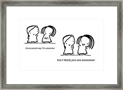 Awesomer Framed Print by Leanne Wilkes