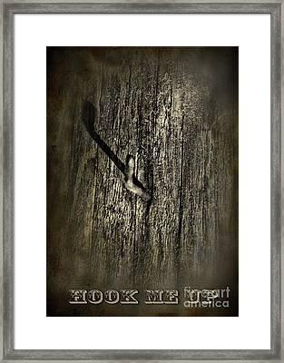 Hook Me Up Framed Print by Danuta Bennett