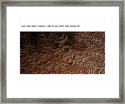 Just Like Water Ripples Framed Print by Xoanxo Cespon