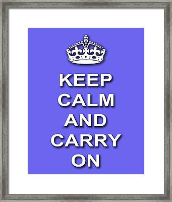 Keep Calm And Carry On Poster Print Blue Background Framed Print