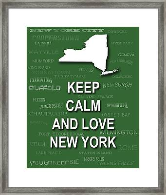 Keep Calm And Love New York State Map City Typography Framed Print by Keith Webber Jr