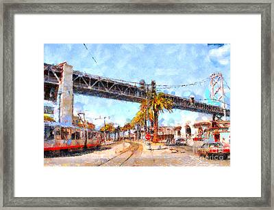 San Francisco Bay Bridge At The Embarcadero . 7d7706 Framed Print