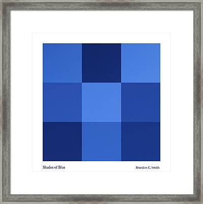 Shades Of Blue Framed Print by Brandon Smith