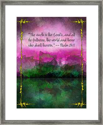 The Earth Is The Lord's Framed Print by Christopher Gaston