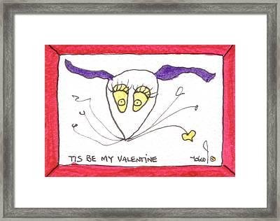 Tis Be My Valentine Framed Print by Tis Art