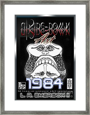 1984 Commemorative Poster From L R Emerson II Lead Upside Down Artist Framed Print by L R Emerson II