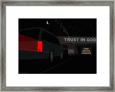 Trust In God. Keep Moving Forward. Framed Print by Neil Woodward