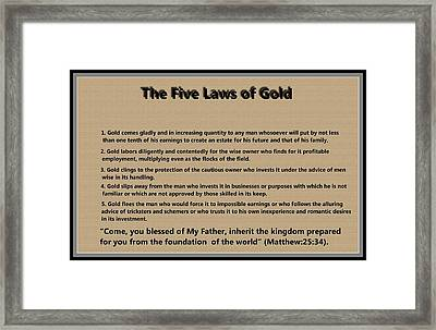5 Laws Of Gold Framed Print by Ricky Jarnagin