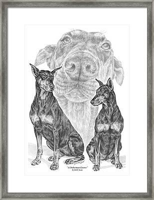 A Doberman Knows - Dobe Pinscher Art Print Framed Print