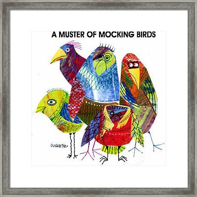 A Muster Of Mocking Birds Framed Print by Steven Duquette