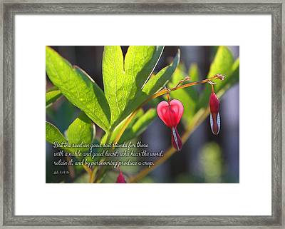 A Noble And Good Heart Framed Print