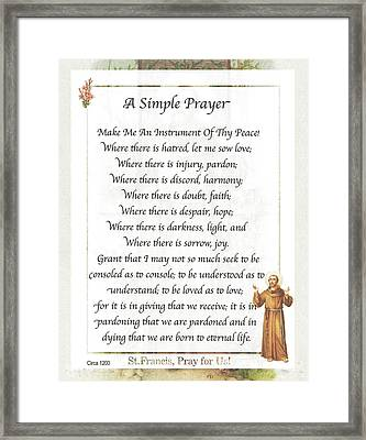 A Simple Prayer By Saint Francis Framed Print by Desiderata Gallery