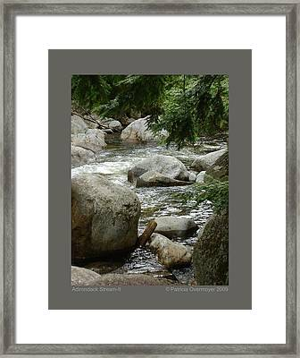 Framed Print featuring the photograph Adirondack Stream-ii by Patricia Overmoyer