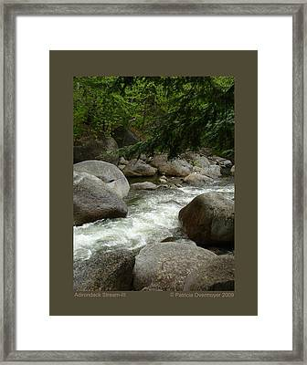 Framed Print featuring the photograph Adirondack Stream-iii by Patricia Overmoyer