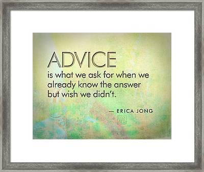 Advice Framed Print by Dan Turner