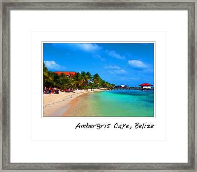 Ambergris Caye Belize Framed Print
