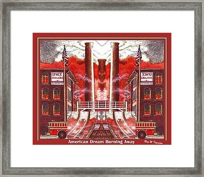 Framed Print featuring the painting American Dream Burning Away by Ray Tapajna