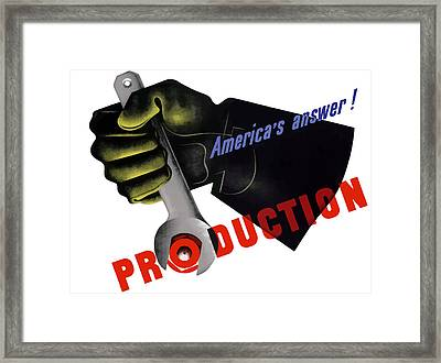 America's Answer -- Production  Framed Print by War Is Hell Store