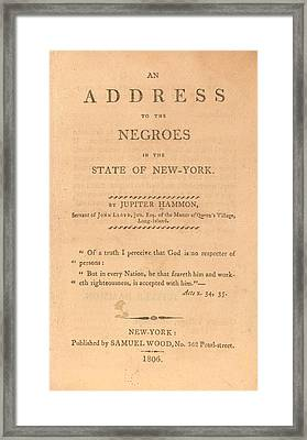 An Address To The Negros In The State Framed Print