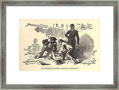 An American Seaman Forcibly Impressed Framed Print by Everett