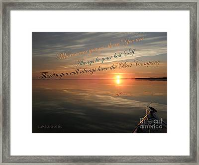 and there you Are Framed Print