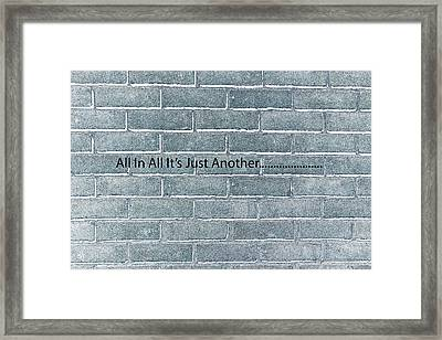 Another Brick Framed Print