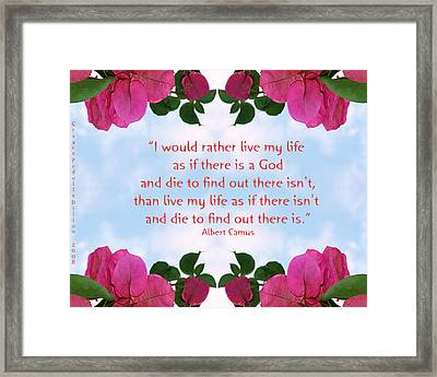 As If There Is A God Framed Print by Grace Dillon