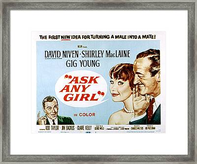 Ask Any Girl, Gig Young, Shirley Framed Print by Everett