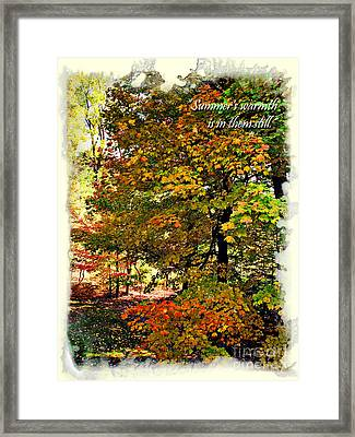Autumn's Warmth Inspiration Quote Framed Print by Joan  Minchak