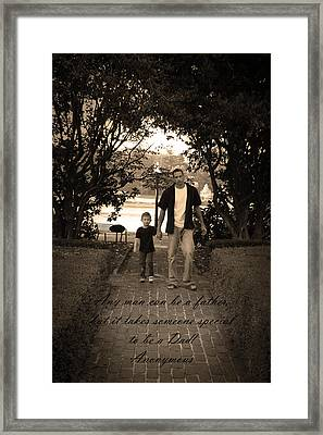 Framed Print featuring the photograph Be A Dad by Kelly Hazel